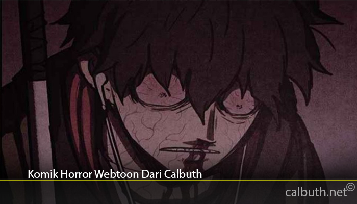 Komik Horror Webtoon Dari Calbuth